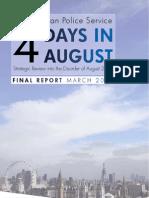 Metropolitan Police Service Report (4 days in August)