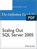 The Definitive Guide to Scaling Out SQL Server 2005