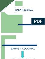 BAHASA KOLOKIAL