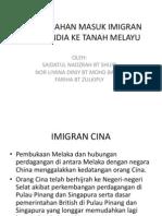 Penghijrahan Masuk Imigran Cina & India Ke Tanah