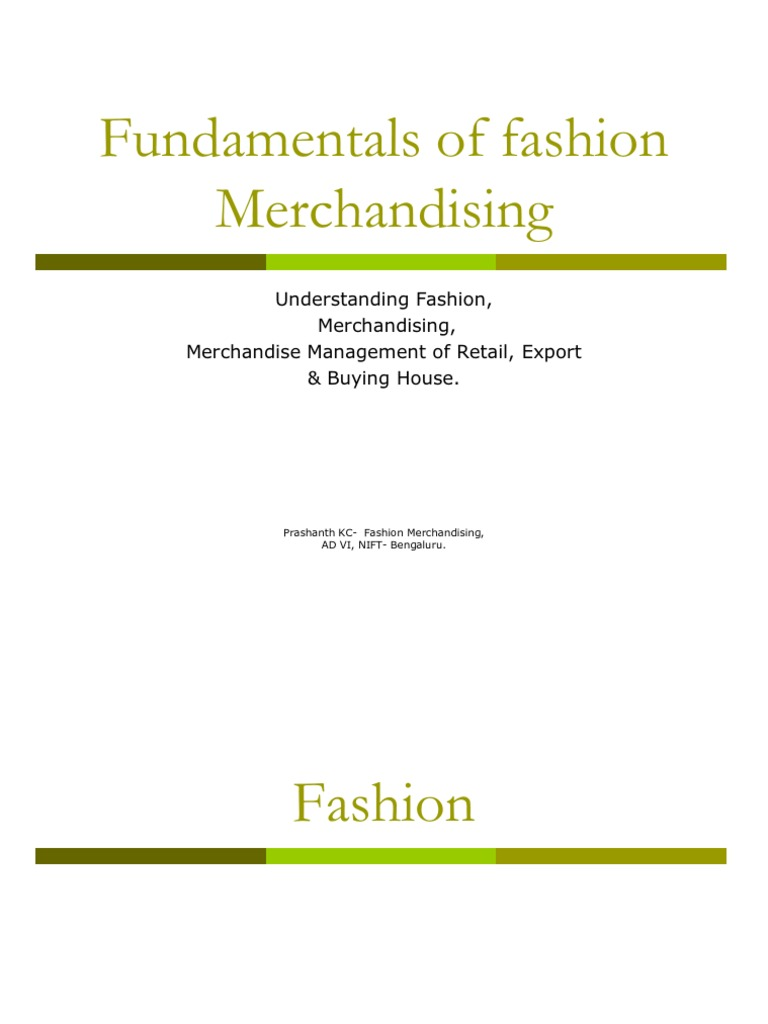 What is a fashion merchandising 13