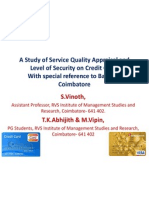 A Study of Service Quality Appraisal and Security Level of Credit Cards