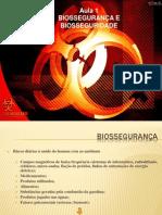 Aula 1_Biossegurança e Biosseguridade