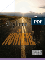 Diploma To Nowhere - Strong American Schools - 2008
