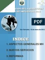 Reformas Tri but Arias El Salvador 2011