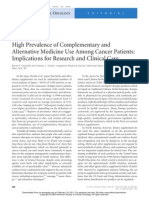High Pre Valance of Complementary and Alternative Medicine Use Among Cancer Patients, Implications for Research and Clinical Care