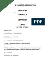 Suma Filosofía Vol I Trat IV Lib II (Metafisica) El Ente Infinito