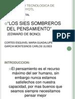 Los Seis Sombreros Del to