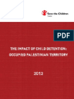 Impact of Child Detention in Occupied Palestine - Save the Children Report - March 2012 En