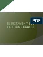 El Dictamen y Sus Efectos Fiscales