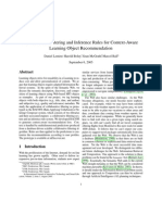 Daniel Lemire, Harold Boley, Sean McGrath, Marcel Ball, Collaborative Filtering and Inference Rules for Context-Aware Learning Object Recommendation, International Journal of Interactive Technology & Smart Education, Volume 2, Issue 3, August 2005.