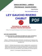 TRASCENDENCIA HISTÓRICO JURÍDICA LEY GAUCHO RIVERO