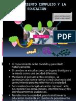 EL PENSAMIENTO COMPLEJO Y LA EDUCACIÓN