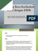 Banding Beza Kurikulum KLSR Dengan KBSR