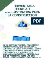 Interventoria Tecnica y Administrativa Para La Construccion