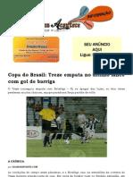 Copa do Brasil Treze empata no último lance com gol de barriga