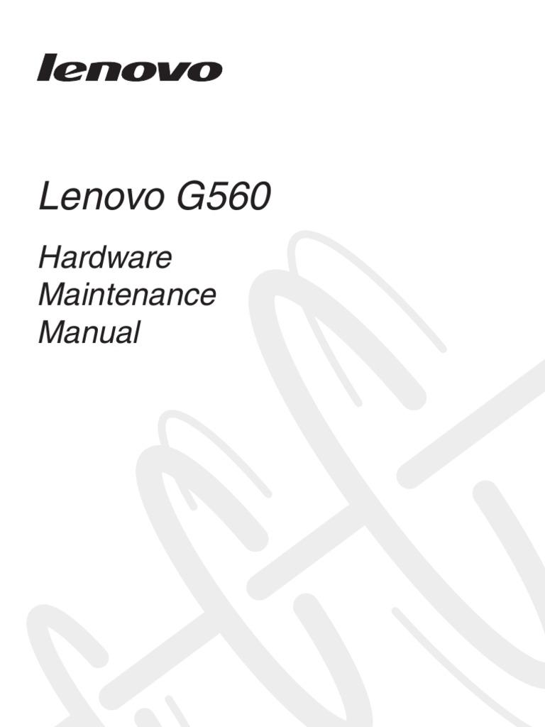 Lenovo G560 Hardware Maintenance Manual V2.0