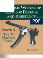Home Workshop - Vol 3 - 22 Machine Pistol - Bill Holmes - Paladin Press