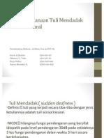 Tuli Mendadak ( Sudden Deafness )-Presentasi Referat