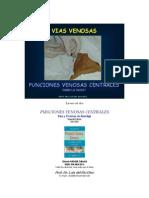 Seminario de Vias Venosas Como Lo Hago Prof. Dr. Luis Del Rio Diez