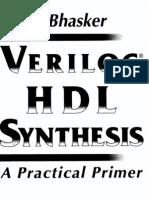 Verilog HDL Synthesis a Practical Primer Bhasker