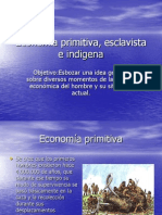 Economía primitiva, esclavista e indigena