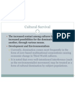 Cultural Exchange, Survival
