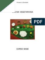 Cucina Vegetarian A Corso Base Krisana Sandesh