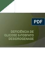 Deficiência de glicose 6-fosfato desidrogenase