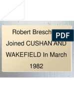 Robert Breschard Joined CUSHAN AND WAKEFIELD In March 1982