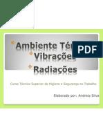 Ambiente térmico, Vibrações e Radiações