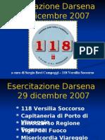 118 Versilia Soccorso - Azienda USL 12 Viareggio - Esercitazione darsena VIAREGGIO 29 dicembre 2007