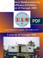118 Versilia Soccorso - Azienda USL 12 Viareggio - Tutela Sanitaria Carnevale di Viareggio 2008