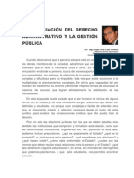 LA APRECIACIÓN DEL DERECHO ADMINISTRATIVO Y LA GESTIÓN PÚBLICA