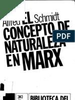 25082810 Schmidt Alfred El Concepto de Naturaleza en Marx 1962