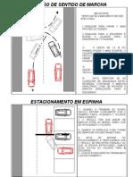 INVERSÃO DE SENTIDO DE MARCHA E ESTACIONAMENTO EM ESPINHA