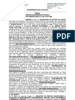 EDITAL-025-12 - PROC 7501-11 MEDICAMENTOS (MJ)(PE-SRP)(SIGA)
