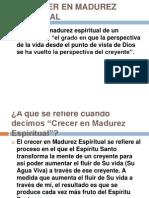 El Crecer en Madurez Espiritual