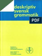 SvenskDeskriptivGrammatik. SvenskDeskriptivGrammatik 3c5173c46a6da