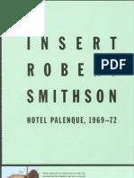 Robert Smithson, Hotel Palenque