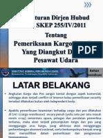 Sosialisasi SKEP 255 Tentang Pemeriksaan Kargo Dan Pos Di Pesawat Udara