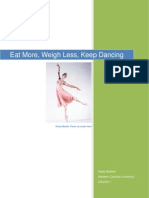 Eat More Weigh Less Keep Dancing by Haley Mathiot