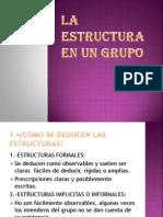 La Estructura en Un Grupo