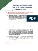ACTIVIDADES RECOMENDADAS GUÍA DIDÁCTICA  TECNOLOGÍAS EDUCATIVA PARA LA GESTIÓN