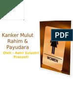 Kanker Mulut Rahim & Payudara