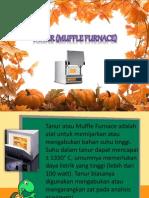 Tanur (Muffle Furnace)