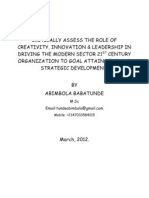 CRITICALLY ASSESS THE ROLE OF CREATIVITY, INNOVATION & LEADERSHIP IN DRIVING THE MODERN SECTOR 21ST CENTURY ORGANIZATION TO GOAL ATTAINMENT AND STRATEGIC DEVELOPMENT