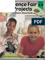 Science Fair Projects an Inquiry - Based Guide Grades 5-8
