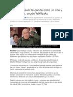A Hugo Chávez le queda entre un año y dos de vida
