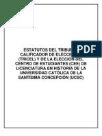 Estatutos Del TRICEL y de Las Elecciones Del CEE de Licenciatura en Historia de La UCSC Borrador (1)